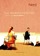Otto A. Böhmer_Das Jesuitenschlößchen   Cover_Aisthesis