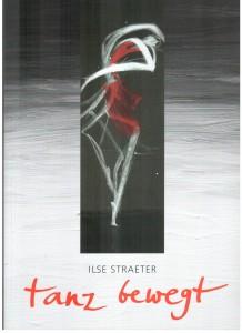 Cover »tanz bewegt«. Ilse Straeter (ARKA Verlag Essen)