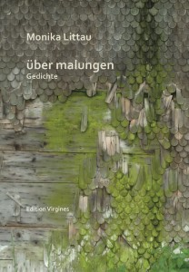 Cover »über malungen. Gedichte«. Monika Littau (Edition Virgines)